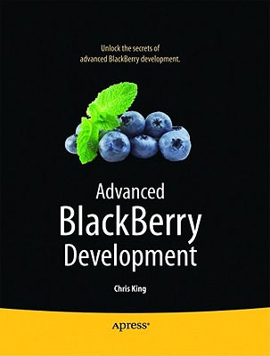 Advanced Blackberry Development By King, Chris